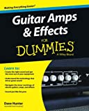 Guitar Amps & Effects FD (For Dummies Series)