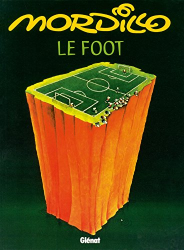 Football (Humour BD) par Guillermo Mordillo