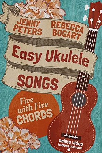 Easy Ukulele Songs 5 With 5 Chords Book Online Video Beginning