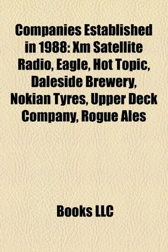 companies-established-in-1988-xm-satellite-radio-eagle-hot-topic-daleside-brewery-upper-deck-company