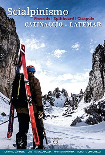 Scialpinismo Catinaccio-Latemar. Freeride, splitboard, ciaspole