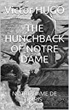 THE HUNCHBACK OF NOTRE DAME - NOTRE-DAME DE PARIS (Volume 1 & 2) (English Edition) - Format Kindle - 0,99 €
