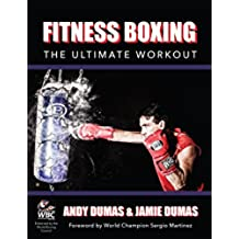 Fitness Boxing: The Ultimate Workout (English Edition)