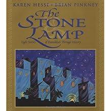 Stone Lamp, The: Eight Stories Of Hanukkah Through History by Karen Hesse (2003-09-02)