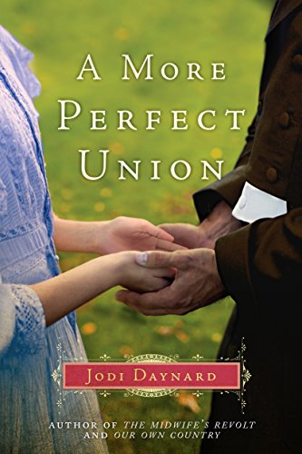 a-more-perfect-union-a-novel-the-midwife-series-book-3