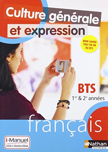 Culture Générale et Expression - Français - BTS 1re et 2e années par Charlotte Davreu