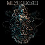 Meshuggah: The Violent Sleep Of Reason [Vinyl LP] (Vinyl)