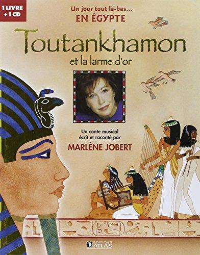 Toutankhamon et la larme d'or (1CD a...