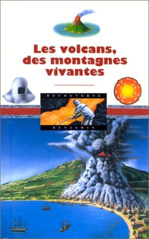 Les Volcans, des montagnes vivantes par Krafft