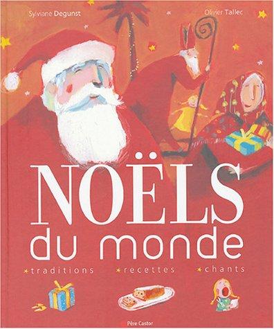 Noëls du monde par Sylviane Degunst, Olivier Tallec