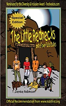 The Little Rednecks and a Town Full of Bullies (Special Edition) (The Little Rednecks Children's Urban Fantasy Adventure Book 1) by [Robinson, T. Denise]