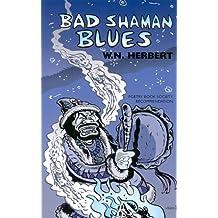 Bad Shaman Blues