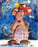 Wie die Mäuse von Weihnachten erfuhren: Weihnachtliche Kurzgeschichten
