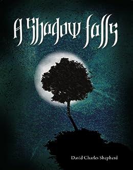 A shadow falls song of the elves book 1 ebook david shepherd a shadow falls song of the elves book 1 by shepherd david fandeluxe Epub