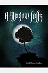 A Shadow Falls (Song of the Elves Book 1) Kindle Edition