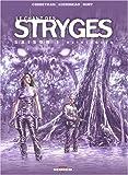 Le Chant des Stryges, saison 1, tome 6 : Existences