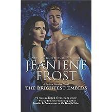BRIGHTEST EMBERS (Broken Destiny Novel)