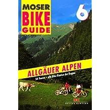 Bike Guide, Bd.6, Allgäuer Alpen