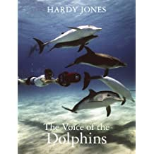 The Voice of the Dolphins (English Edition)