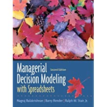 Managerial Decision Modeling with Spreadsheets [With Access Code]