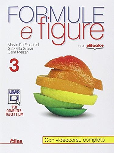 Formule e figure. Per i Licei e gli Ist. magistrali. Con e-book. Con espansione online: 3