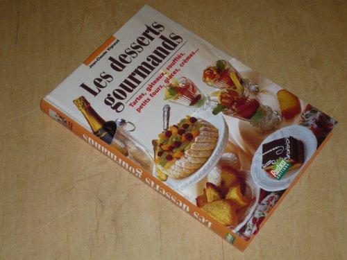 Les Desserts gourmands par Jean-Claude Vignaud