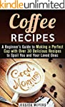Coffee Recipes: A Beginner's Guide to...