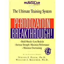 Periodization Breakthrough!: The Ultimate Training System