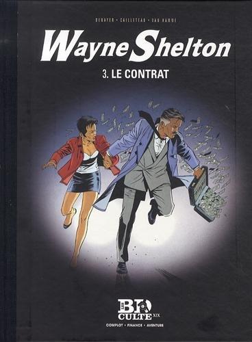 Wayne Shelton T.3 : Le contrat - Volume 19