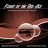 Flight of the Red Ace: Tales of the Red Ace, Book 1