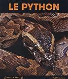 Le Python | Hédelin, Pascale. Auteur