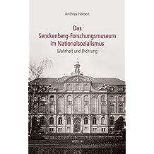 Das Senckenberg-Forschungsmuseum im Nationalsozialismus: Wahrheit und Dichtung