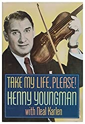Take My Life, Please! by Henny Youngman (1991-10-06)
