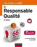 La Boîte à outils du responsable qualité propose 64 outils essentiels et immédiatement opérationnels à toutes les étapes d'une démarche qualité :. pour engager un processus de certification ISO 9001 ou une démarche centrée client ;. pour déployer un ...