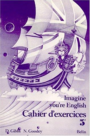 Imagine You're English : Anglais, 5ème