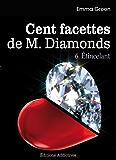 Les 100 Facettes de Mr. Diamonds - Volume. 6 : Étincelant