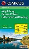Magdeburg - Dessau - Roßlau - Lutherstadt Wittenberg: Wanderkarte mit Radrouten. GPS-genau. 1:50000 (KOMPASS-Wanderkarten, Band 456)
