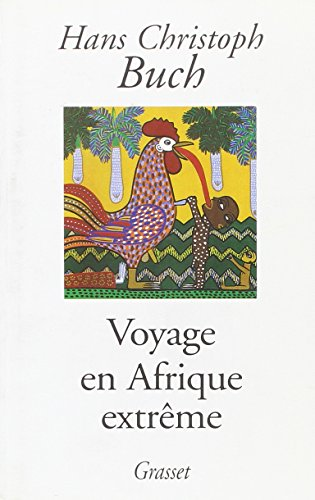 Voyage en Afrique extrême