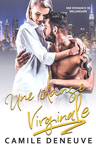 Couverture du livre Une danse virginale: Une Romance de Milliardaire