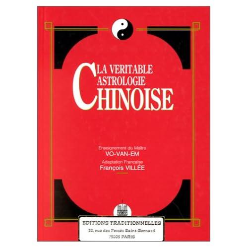 Véritable astrologie chinoise (La)