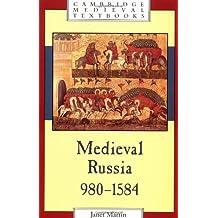 Medieval Russia, 980–1584 (Cambridge Medieval Textbooks)