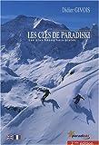 Les clés de Paradiski - Les plus beaux hors-pistes