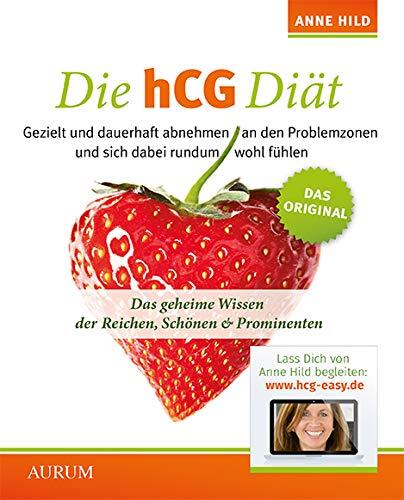 Die hCG Diät: DasgeheimeWissenderReichen,Schönen&Prominenten