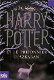 (Harry Potter Et le Prisonnier D'Azkaban) By Rowling, J. K. (Author) Paperback on (09 , 2011) - Contemporary French Fiction - 01/09/2011