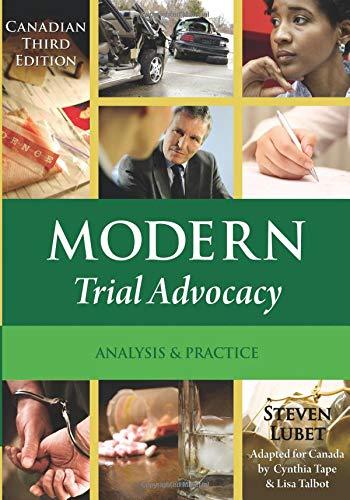 Modern Trial Advocacy, Canada (Nita) - Trial Advocacy Nita