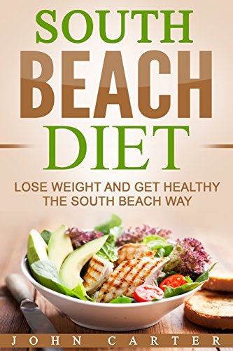 south-beach-diet-lose-weight-and-get-healthy-the-south-beach-way-free-bonus-included-south-beach-die