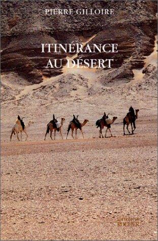 Itinérance au désert par Pierre Gilloire