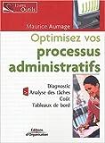 Optimisez vos processus administratifs - Diagnostic - Analyse des tâches - Coûts - Tableaux de bord