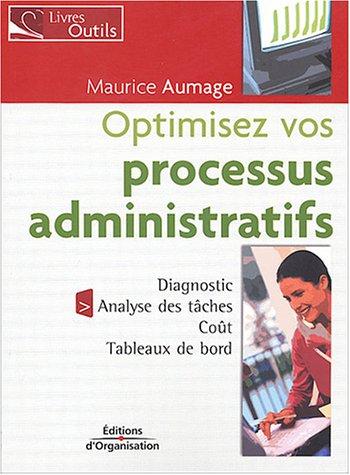 Optimiser vos processus administratifs par Maurice Aumage