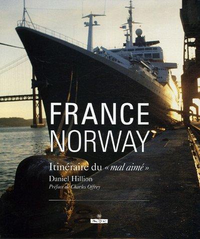 France Norway : Itinéraire du mal aimé